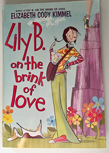 9780545000024: Lily B. On The Brink of Love
