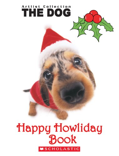 9780545000086: The Dog: Happy Howliday Book