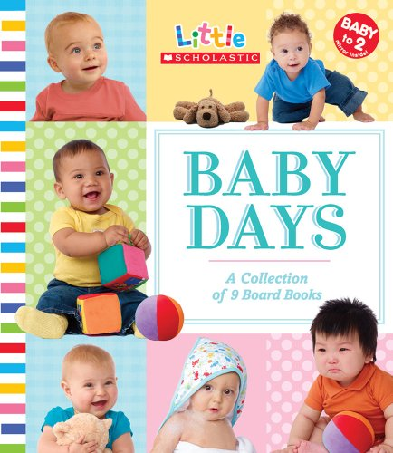 9780545000703: Baby Days: A Collection of 9 Board Books (Little Scholastic)