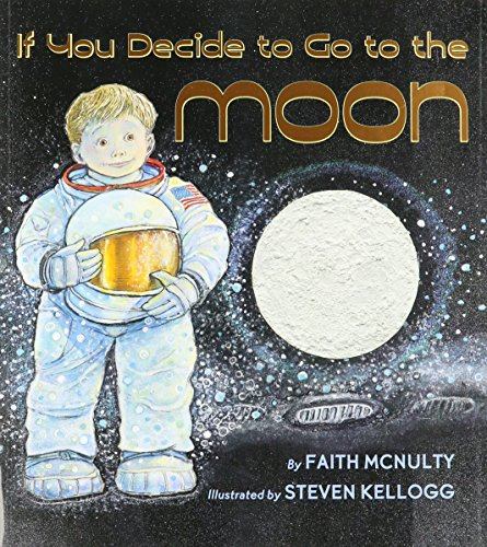 9780545000857: If You Decide to Go to the Moon