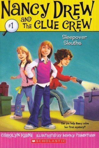 SLEEPOVER SLEUTHS (NANCY DREW AND THE CLUE: Carolyn Keene, Macky