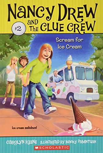 9780545000918: Title: Scream for Ice Cream Nancy Drew and the Clue Crew