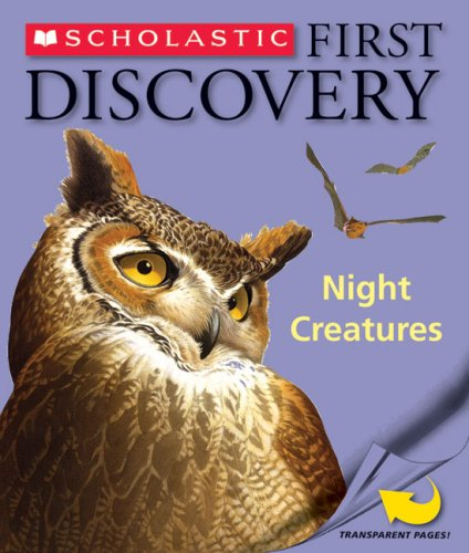 9780545001458: Night Creatures (Scholastic First Discovery)