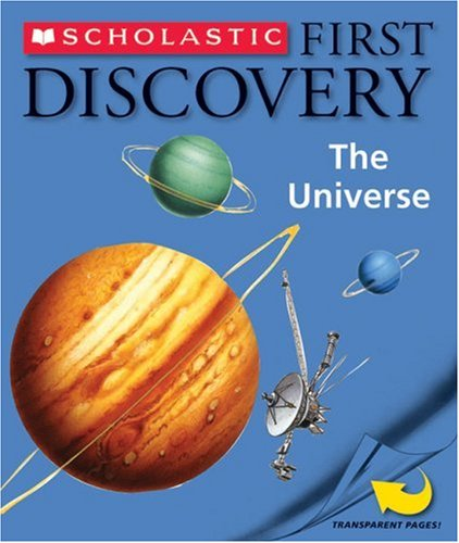 9780545001465: The Universe (Scholastic First Discovery)