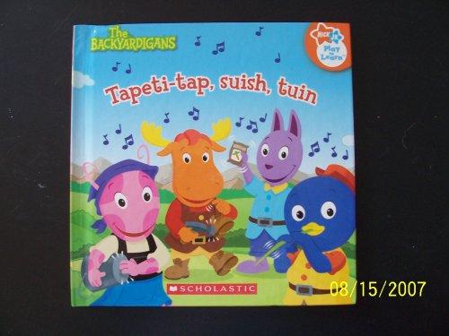 9780545001496: The Backyardigans Tapeti-tap, suish, tuin (Nick Jr Play to Learn)