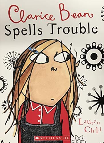 9780545001861: Clarice Bean Spells Trouble