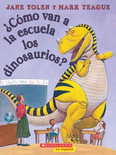 9780545002295: Como Van a la Escuela los Dinosaurios?
