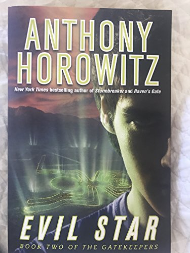 Evil Star, Book Ii of the Gatekeepers: Anthony Horowitz