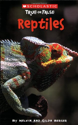9780545003933: Scholastic True or False: Reptiles