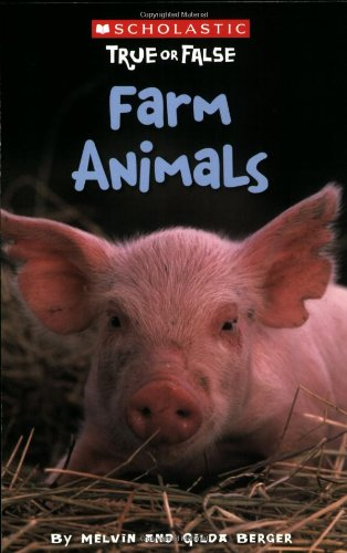 9780545003940: Scholastic True or False: Farm Animals