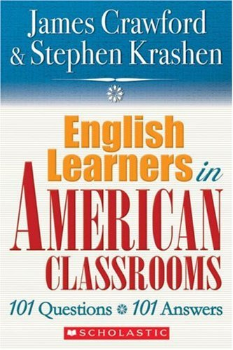 9780545005197: English Language Learners in American Classrooms: 101 Questions, 101 Answers