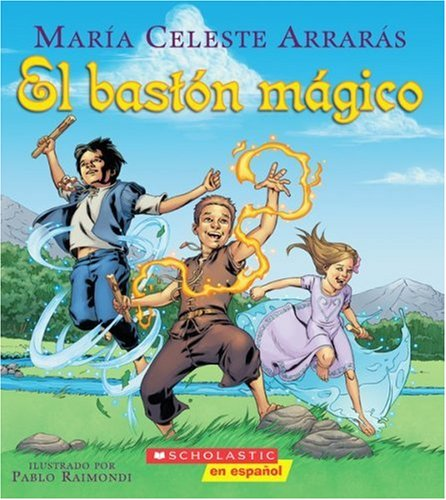 9780545005326: El baston magico/ The Magic Cane