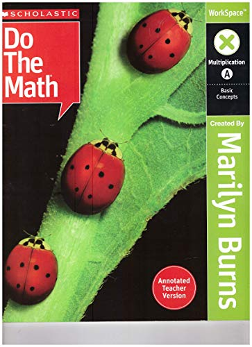 9780545006965: Scholastic Do the Math: Multiplication A, Annotated Teacher Version WorkSpace