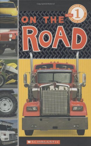 9780545007207: Scholastic Reader Level 1: On the Road