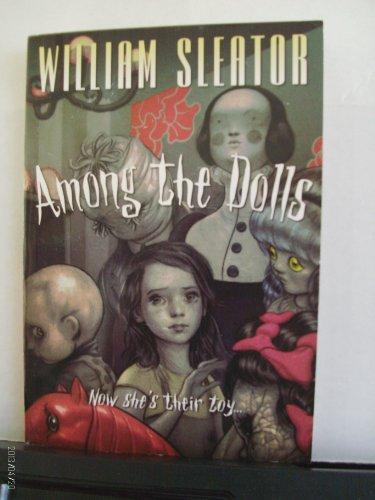 9780545007351: Among the dolls
