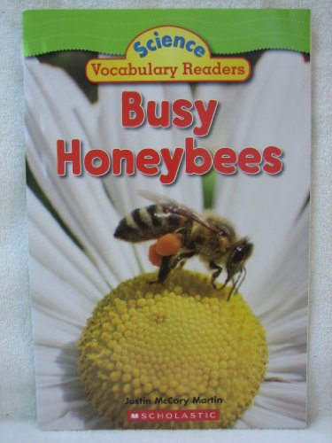 9780545007382: Busy Honeybees - Science Vocabulary Readers