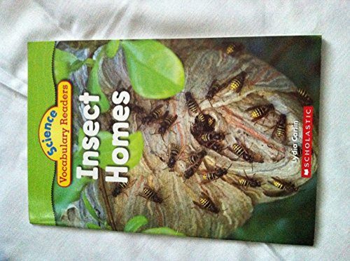 Insect Homes Science Vocabulary Readers: Lydia Carlin