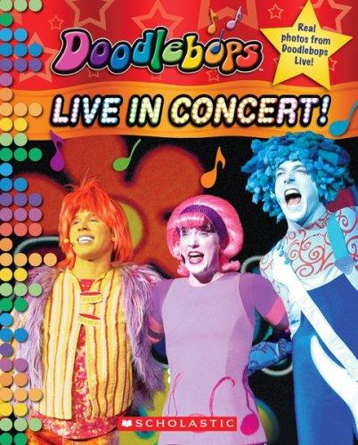 9780545007917: Doodlebops: Live in Concert