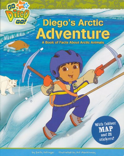 9780545008198: Diego's Arctic Adventure: A Book of Facts About Arctic Animals (Go Diego Go)
