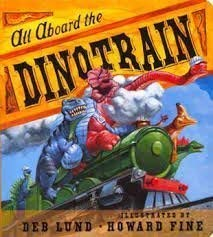 9780545009058: All Aboard the Dinotrain [Taschenbuch] by Deb Lund