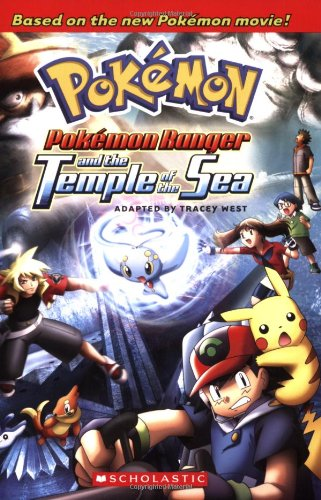 Pokemon Ranger and the Temple of the Sea (2007 DTV Novelization) (0545009936) by Tracey West