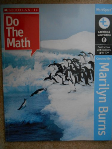 9780545009997: Do the Math, Addition & Subtraction Book B (Do the Math)