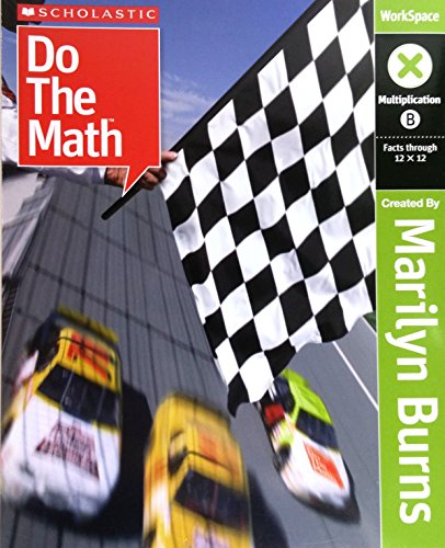 9780545010047: Scholastic Do The Math, Multiplication B (Facts Though 12 x 12)