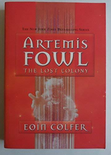 9780545010979: Artemis Fowl: The Lost Colony
