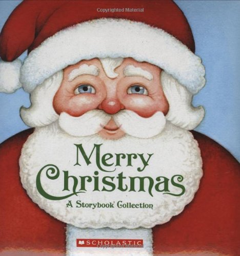9780545013413: Merry Christmas a Storybook Collection: A Keepsake Storybook Collection