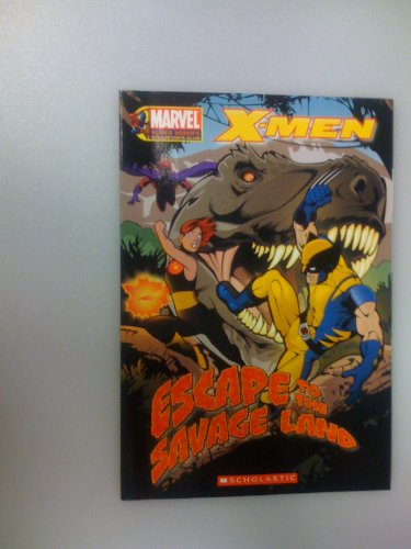 9780545014168: X-Men: Escape to the Savage Land