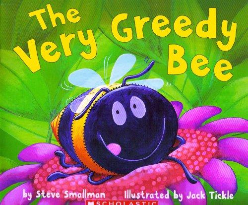 9780545014199: The Very Greedy Bee [Taschenbuch] by Steve Smallman