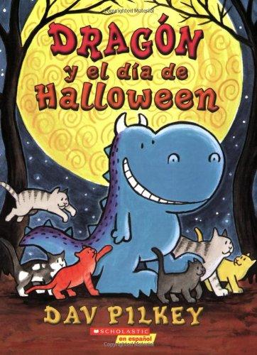 9780545014465: Dragón Y El Halloween: (Spanish language edition of Dragon's Halloween) (Spanish Edition)