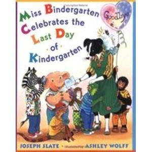 9780545015325: Miss Bindergarten Celebrates the Last Day of Kindergarten [Taschenbuch] by Sl...