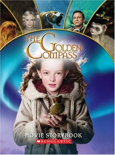 The Golden Compass : Movie Storybook: Woodward, Kay; (Pullman, Philip)