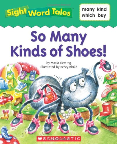 So Many Kinds of Shoes! (Sight Word Tales) (0545016665) by Jane Quinn