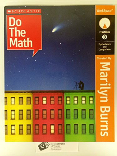 9780545016841: Scholastic Do the Math: Fractions B (Equivalence and Comparison), WorkSpace
