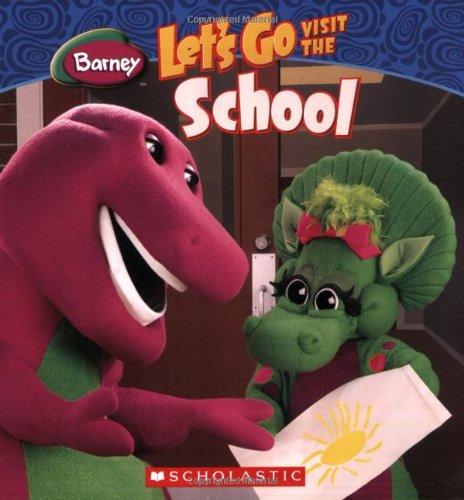 9780545017152: Let's Go Visit The School (Barney)