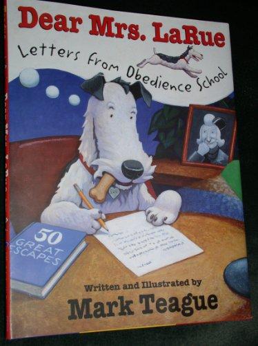 9780545018647: Dear Mrs Larue: Letters From Obedience School