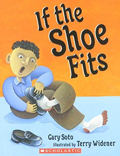 If the Shoe Fits: Soto, Gary