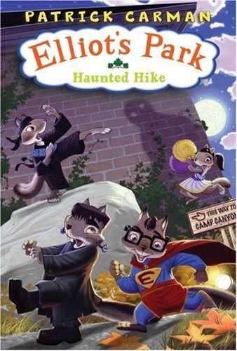 9780545019316: The Haunted Hike (Elliot's Park)