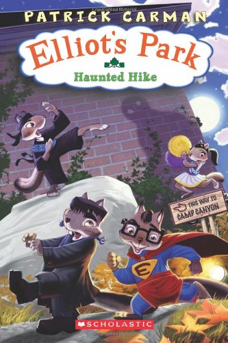 9780545019408: The Haunted Hike: Elliot's Park, No. 2