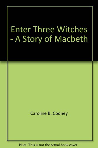 9780545019729: Enter Three Witches - A Story of Macbeth