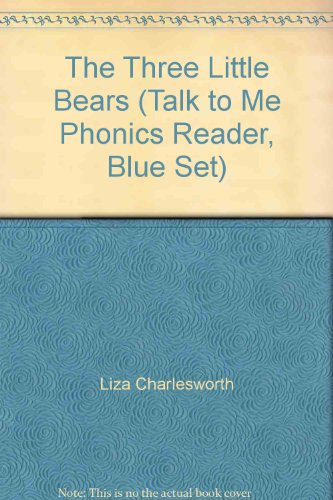 9780545020879: The Three Little Bears (Talk to Me Phonics Reader, Blue Set)