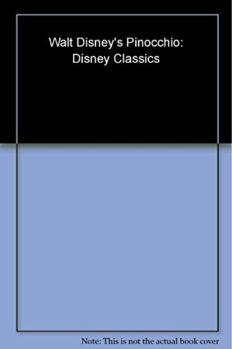 9780545021302: Walt Disney's Pinocchio: Disney Classics