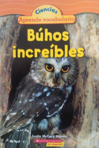 9780545022194: Búhos increíbles (Ciencias: Aprende vocabulario)