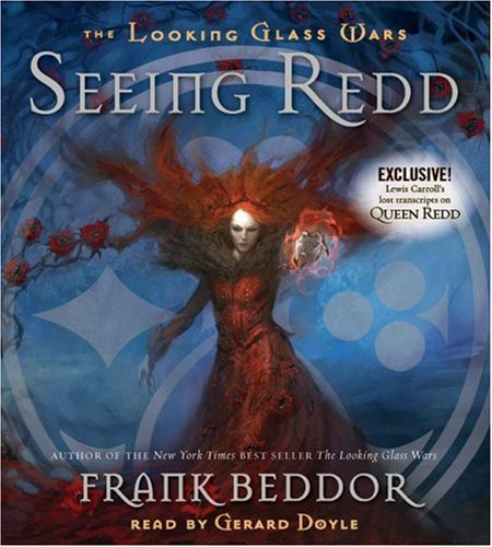 9780545023870: The Looking Glass Wars #2: Seeing Redd - Audio
