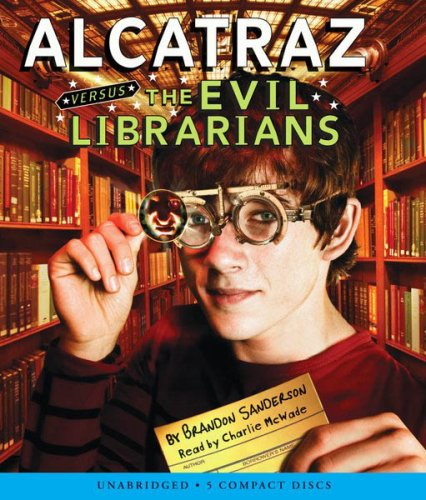 9780545024693: Alcatraz Versus The Evil Librarians