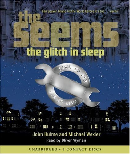 The Seams; The Glitch in Sleep - Unabridged Audio Book on CD
