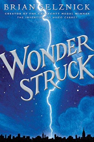 9780545027892: Wonderstruck (Schneider Family Book Award - Middle School Winner)