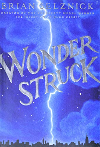 9780545027892: Wonderstruck: A Novel in Words and Pictures